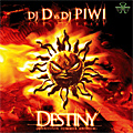DJ D vs DJ PIWI - Destiny